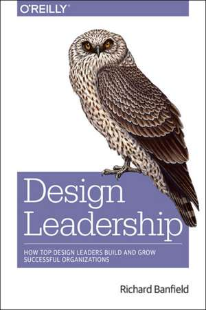 Design Leadership de Richard Banfield