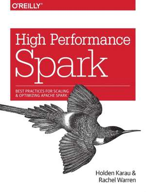 High Performance Spark de Holden Karau