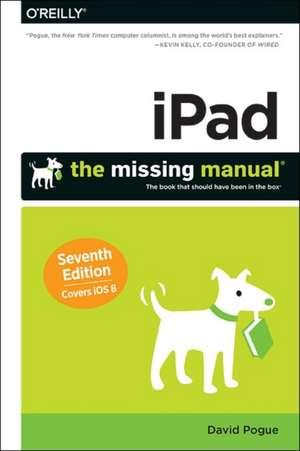 iPad: The Missing Manual 7e de David Pogue
