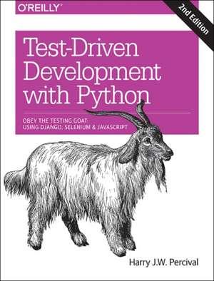 Test–Driven Development with Python 2e