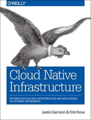 Cloud Native Infrastructure de Justin Garrison