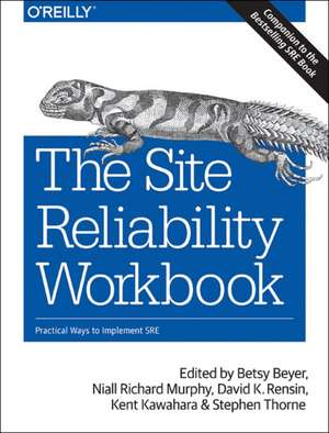 The Site Reliability Workbook de Betsy Beyer