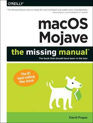 macOS Mojave: The Missing Manual de David Pogue