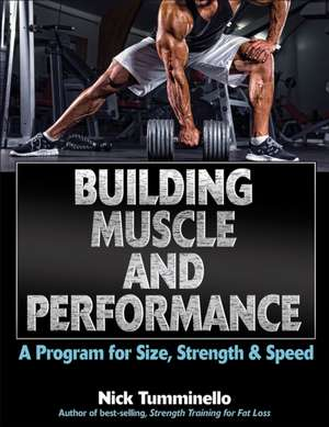 Building Muscle and Performance de Nick Tumminello