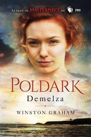 Demelza:  A Novel of Cornwall, 1788-1790 de Winston Graham
