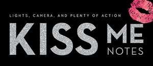 Kiss Me Notes de Inc. Sourcebooks
