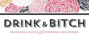 Drink & Bitch de Inc. Sourcebooks