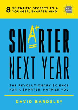 Smarter Next Year de David Bardsley