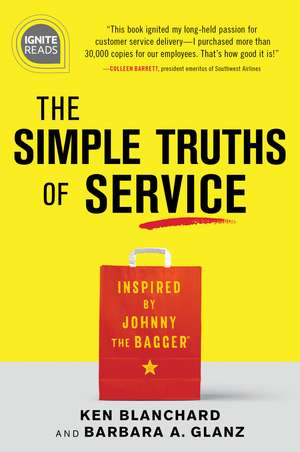 The Simple Truths of Service de Ken Blanchard