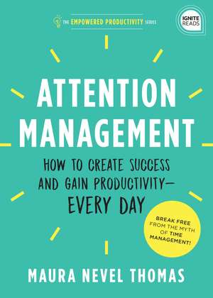 Attention Management de Maura Nevel Thomas
