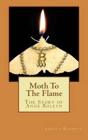 Moth to the Flame de Angela Warwick