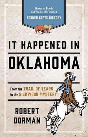 It Happened in Oklahoma de Robert L. Dorman