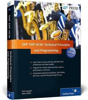 SAP ERP HCM: Technical Principles and Programming de Dirk Liepold