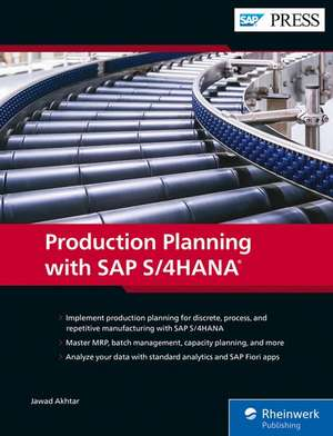 Production Planning with SAP S/4HANA de Jawad Akhtar