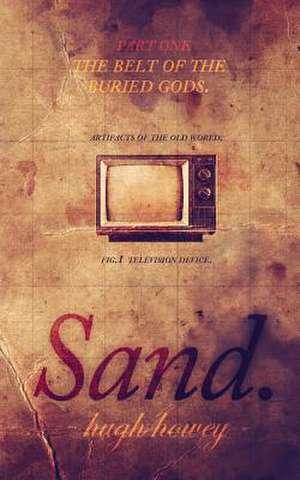 Sand Part 1 de Hugh Howey