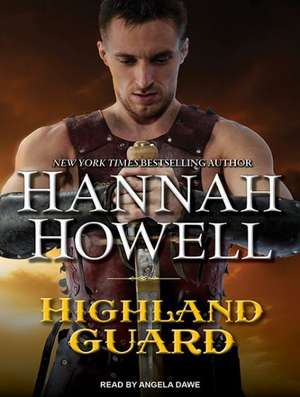 Highland Guard de Angela Dawe