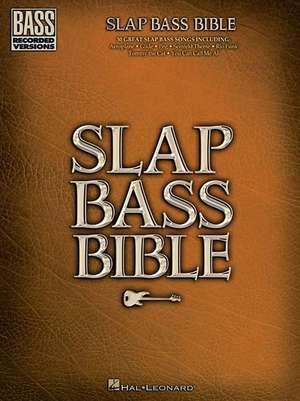 Slap Bass Bible de  Hal Leonard Corp