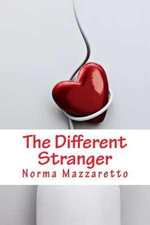 The Different Stranger de Norma Mazzaretto