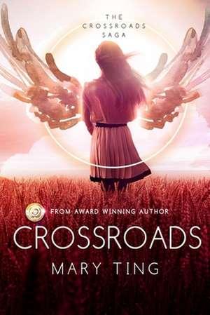 Crossroads de Mary Ting