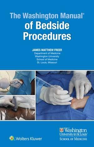 The Washington Manual of Bedside Procedures