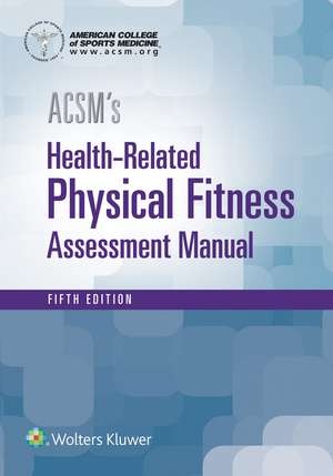 ACSM's Health-Related Physical Fitness Assessment