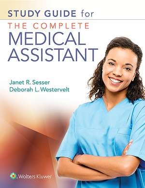 Study Guide for The Complete Medical Assistant