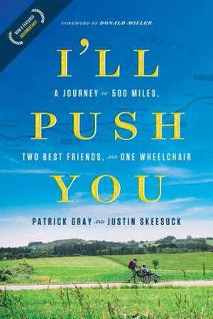 I'll Push You de Patrick Gray