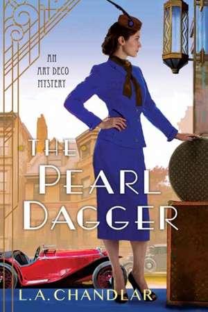 The Pearl Dagger de L. A. Chandlar