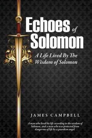 Echoes of Solomon de James Campbell