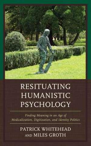 RESITUATING HUMANISTIC PSYCHOLCB de Miles Groth