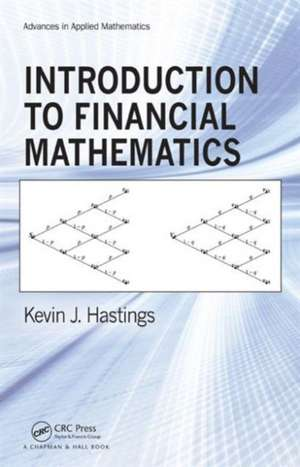 Introduction to Financial Mathematics de Kevin J. Hastings