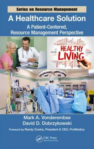 A Healthcare Solution de Mark A. Vonderembse