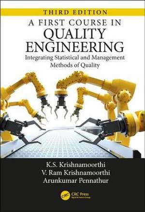 A First Course in Quality Engineering de Peoria, Illinois, USA) Krishnamoorthi, K. S. (Bradley University