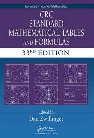 CRC Standard Mathematical Tables and Formulas, 33rd Edition de Daniel Zwillinger