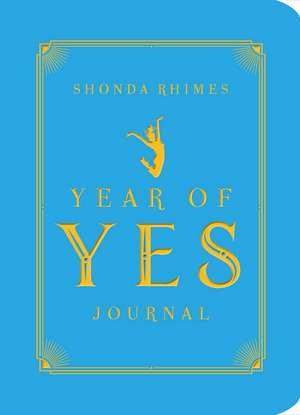 The Year of Yes Journal de Shonda Rhimes
