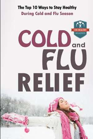 Cold and Flu Relief de The Healthy Reader