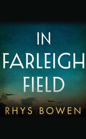 In Farleigh Field de Rhys Bowen