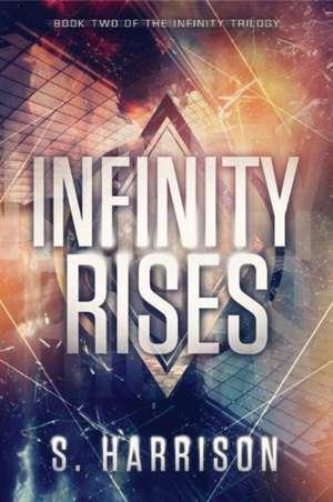 Infinity Rises
