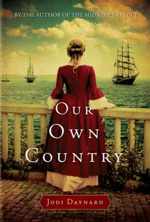 Our Own Country de Jodi Daynard