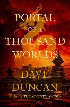 Portal of a Thousand Worlds de Dave Duncan