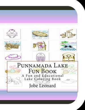 Punnamada Lake Fun Book de Jobe Leonard