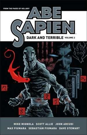 Abe Sapien: Dark And Terrible Volume 2 de Mike Mignola