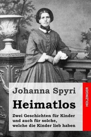 Heimatlos de Johanna Spyri