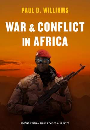 War and Conflict in Africa de Paul D. Williams