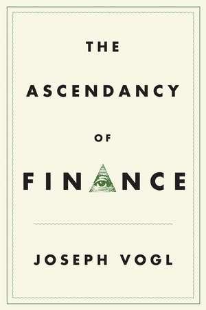 The Ascendancy of Finance
