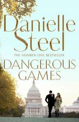 Dangerous Games de STEEL  DANIELLE