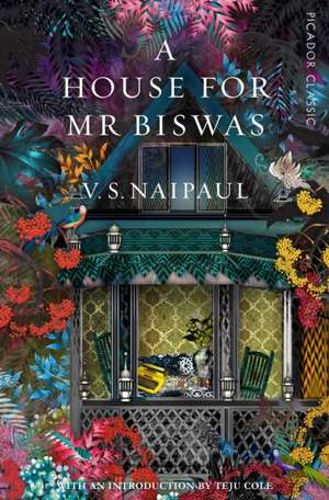 A House for Mr Biswas de V. S. Naipaul