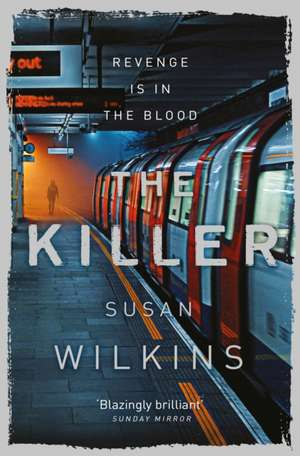 Killer de Susan Wilkins