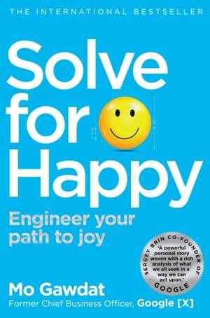 Solve For Happy de Mo Gawdat