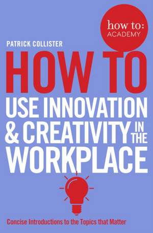 creativity and innovation in the workplace Creative thinking is essential for any organization to prevent stagnation and to keep the business moving forward the process of creative thinking is not always easy.